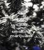 keep calm TEXER smoking  marijuana  - Personalised Poster A4 size