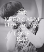 KEEP CALM Thùy An Ngô AND LOVE KAI - Personalised Poster A4 size