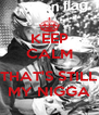 KEEP CALM  THAT'S STILL MY NIGGA - Personalised Poster A4 size