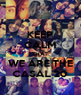 KEEP CALM THAT WE ARE THE CASAL 20 - Personalised Poster A4 size