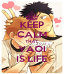 KEEP CALM THAT YAOI IS LIFE - Personalised Poster A4 size