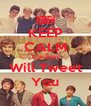 KEEP CALM The Boys Will Tweet You - Personalised Poster A4 size