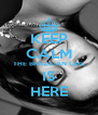KEEP CALM THE BRAZILIAN GIRL IS HERE - Personalised Poster A4 size