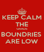 KEEP CALM THE GRADE BOUNDRIES  ARE LOW - Personalised Poster A4 size