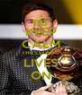 KEEP CALM THE LEGEND LIVES ON - Personalised Poster A4 size
