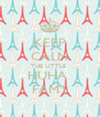 KEEP CALM THE LITTLE  HUHA  FAM'S - Personalised Poster A4 size