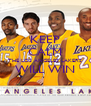 KEEP CALM THE LOS ANGELES LAKERS WILL WIN  - Personalised Poster A4 size