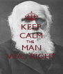 KEEP CALM THE   MAN WAS RIGHT - Personalised Poster A4 size