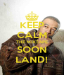KEEP CALM THE MIXTAPE SOON LAND! - Personalised Poster A4 size