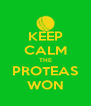 KEEP CALM THE PROTEAS WON - Personalised Poster A4 size