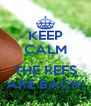 KEEP CALM  THE REFS ARE BACK! - Personalised Poster A4 size