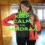 KEEP CALM, THE SANDRAA  - Personalised Poster A4 size