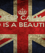 KEEP CALM  THE WORLD IS A BEAUTIFUL PLACE     - Personalised Poster A4 size