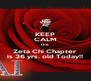 KEEP CALM the Zeta Chi Chapter is 36 yrs. old Today!! - Personalised Poster A4 size