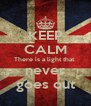 KEEP CALM There is a light that  never goes out - Personalised Poster A4 size