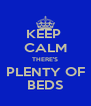 KEEP  CALM THERE'S PLENTY OF BEDS - Personalised Poster A4 size