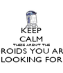 KEEP CALM THESE AREN'T THE DROIDS YOU ARE LOOKING FOR - Personalised Poster A4 size