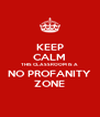 KEEP CALM THIS CLASSROOM IS A NO PROFANITY ZONE - Personalised Poster A4 size