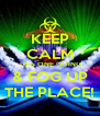 KEEP CALM THIS ONE GOING & FOG UP THE PLACE! - Personalised Poster A4 size