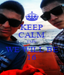 KEEP CALM TMW WE WILL BE 16 - Personalised Poster A4 size