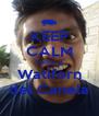 KEEP CALM Todos al Watiforn del Canela - Personalised Poster A4 size