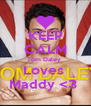 KEEP CALM Tom Daley  Loves  Maddy <3  - Personalised Poster A4 size