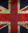 KEEP CALM TOMORROWS MY BIRTHDAY AND IM SINGLE - Personalised Poster A4 size