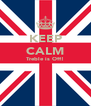 KEEP CALM Treble is Off!   - Personalised Poster A4 size