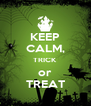KEEP CALM, TRICK or TREAT - Personalised Poster A4 size