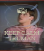 KEEP CALM TRUMAN - Personalised Poster A4 size