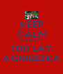 KEEP CALM TYLKO 37 100 LAT AGNIESZKA - Personalised Poster A4 size