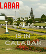 KEEP CALM UDUAK IS IN CALABAR - Personalised Poster A4 size