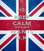 KEEP CALM @ufiqupiq WANTS U.K - Personalised Poster A4 size