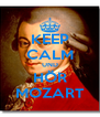 KEEP CALM UND HÖR MOZART - Personalised Poster A4 size