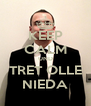 KEEP CALM UND TRET OLLE NIEDA - Personalised Poster A4 size