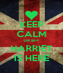 KEEP CALM UR BFF HARRIET IS HERE - Personalised Poster A4 size
