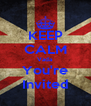 KEEP CALM Vada You're Invited - Personalised Poster A4 size