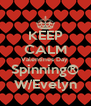 KEEP CALM Valentines Day  Spinning® W/Evelyn - Personalised Poster A4 size