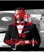 KEEP CALM VARU' TE REZOLVA - Personalised Poster A4 size