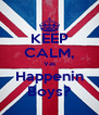 KEEP CALM, Vas Happenin Boys? - Personalised Poster A4 size