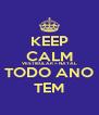 KEEP CALM VESTIBULAR = NATAL TODO ANO TEM - Personalised Poster A4 size