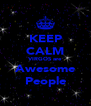 KEEP CALM VIRGOS are Awesome People - Personalised Poster A4 size