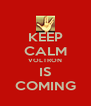 KEEP CALM VOLTRON IS COMING - Personalised Poster A4 size