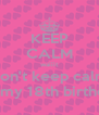 KEEP CALM waiiit don't keep calm it's my 18th birthday - Personalised Poster A4 size