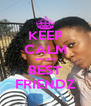 KEEP CALM we are BEST FRIENDZ - Personalised Poster A4 size
