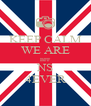 KEEP CALM WE ARE BFF NS 4EVER - Personalised Poster A4 size
