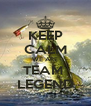 KEEP CALM WE ARE TEAM  LEGEND - Personalised Poster A4 size