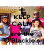KEEP CALM We are the O'Blackle's - Personalised Poster A4 size