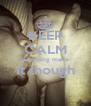 KEEP CALM We going make  It though  - Personalised Poster A4 size