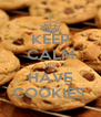 KEEP CALM WE HAVE COOKIES  - Personalised Poster A4 size